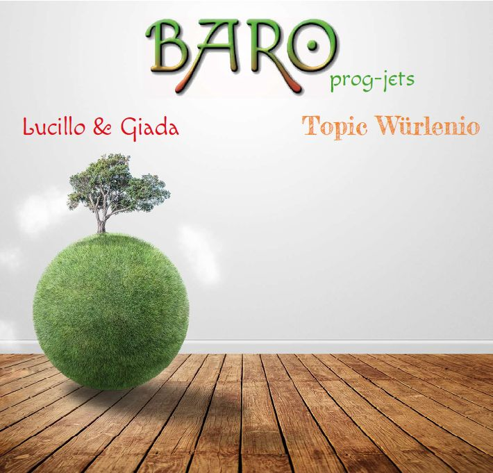 "BARO prog-jets - ""Lucillo & Giada"" ""Topic Würlenio"" 2Cd"