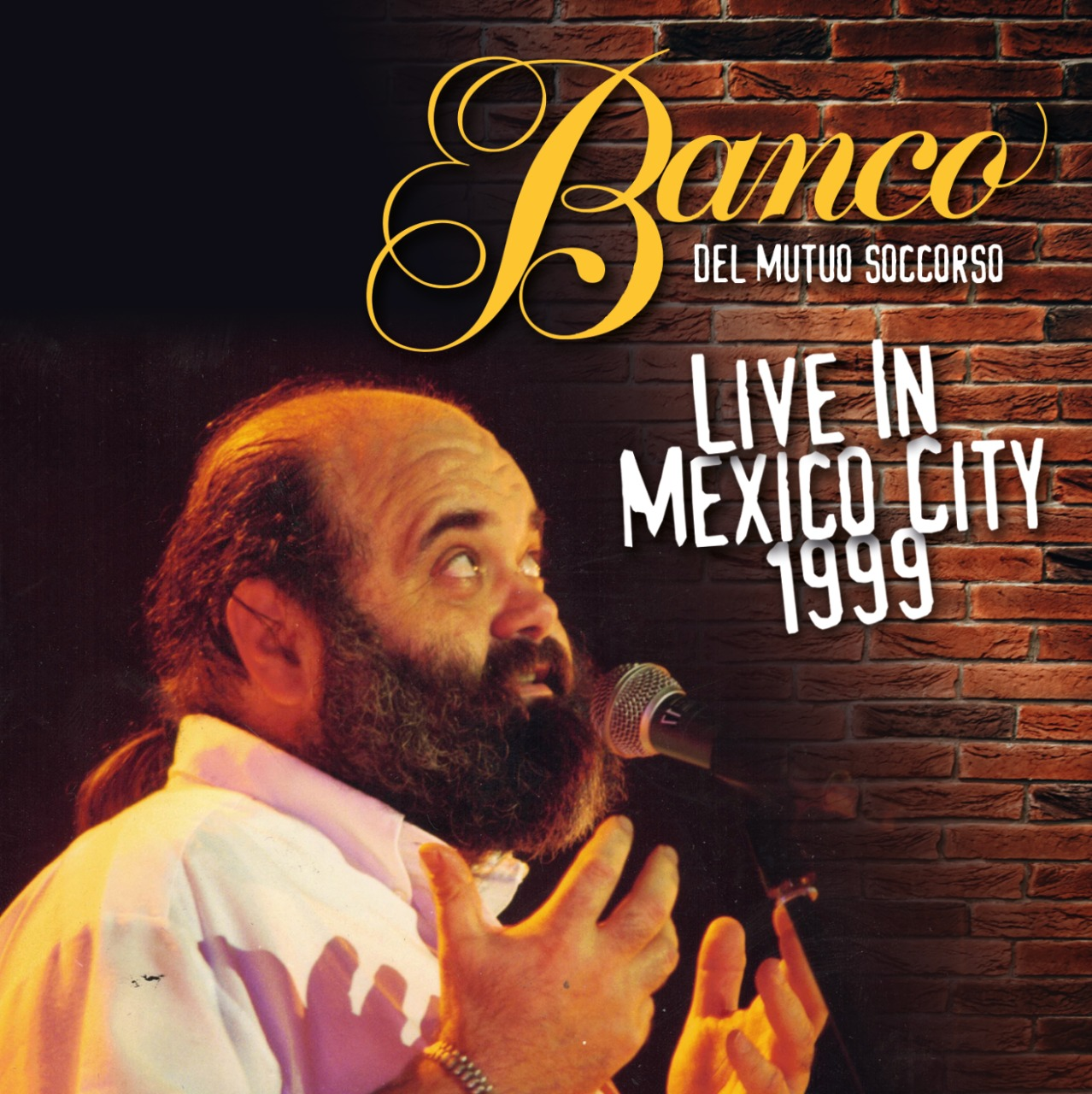 BANCO DEL MUTUO SOCCORSO- LIVE IN MÉXICO CITY 1999 (2cd) Remaste