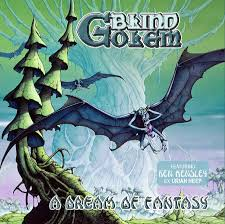 "BLIND GOLEM ""A Dream Of Fantasy"" CD"