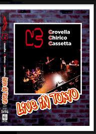 C3 (Crovella, Chirico, Cassetta) – Live in Tokyo DVD
