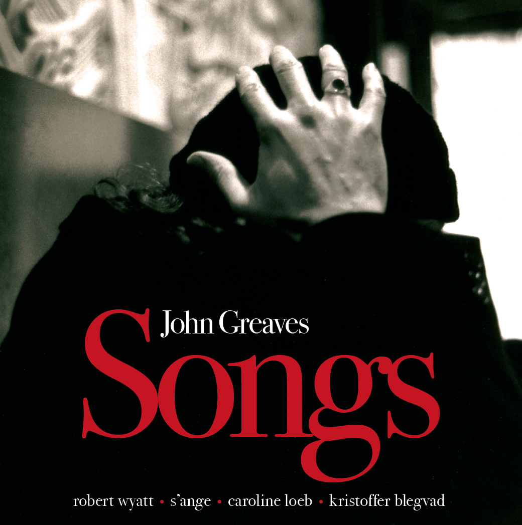 John Greaves – Songs  CD limited hand numbered edition