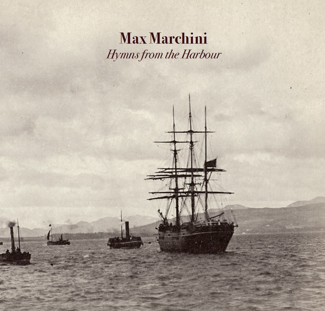 Max Marchini - Hymns from the Harbour Cd Papersleeve