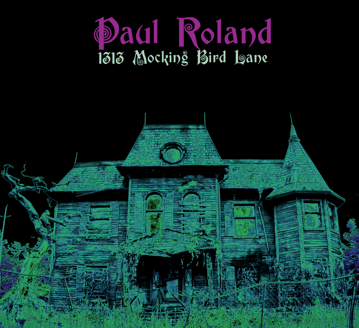 Paul Roland - 1313 Mocking Bird Lane CD + Summer of Love  EP
