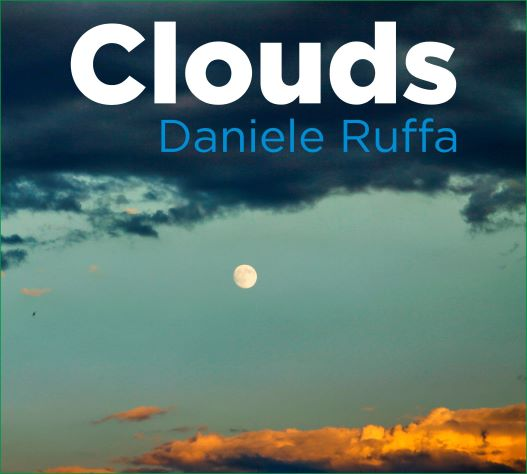 "Daniele Ruffa ""Clouds"" CD Digipack"
