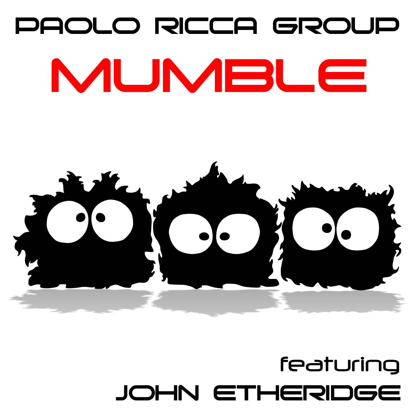 PAOLO RICCA GROUP - Mumble Featuring John Etheridge CD