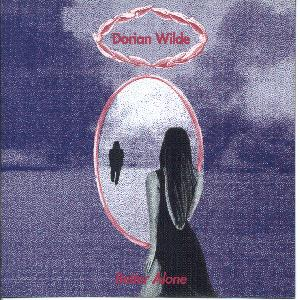 DORIAN WILDE - BETTER ALONE (CD)