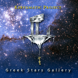 Kerygmatic Project - Greek Stars Gallery (CD)
