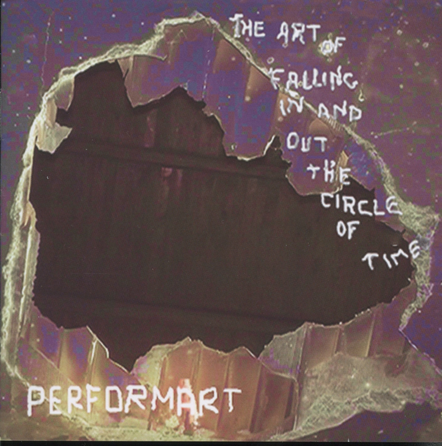 "PERFORMART ""THE ART OF FALLING IN AND OUT THE CIRCLE OF TIME"" (C"