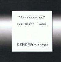 PASSEXPOVER - THE DIRTY TOWEL/GENOMA - LOGOS (2CD)