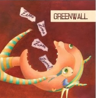 GREENWALL - ZAPPA ZIPPA ZUPPA ZEPPA (CD+DVD)
