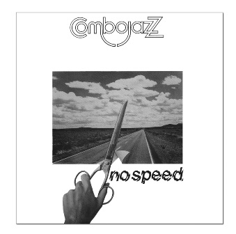 COMBOJAZZ - NO SPEED (CD)