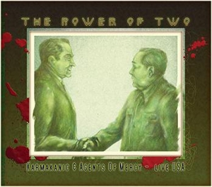 Karmakanic & Agents of Mercy - The Power of Two  The Power of Tw