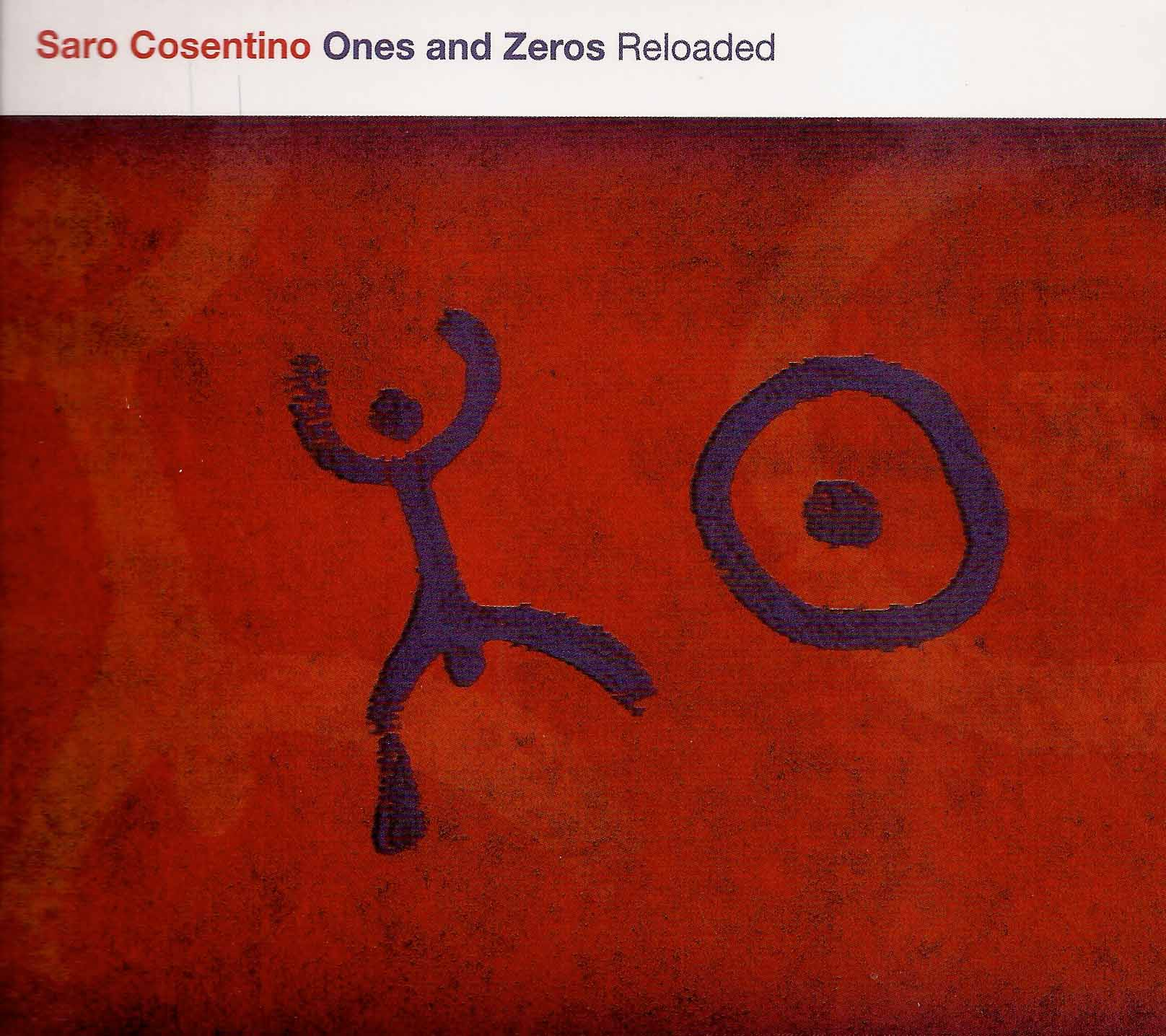 COSENTINO SARO - ONES AND ZEROS RELOADED (LP)