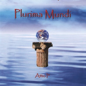 "PLURIMA MUNDI – ""Atto I"" -  CD Mini"