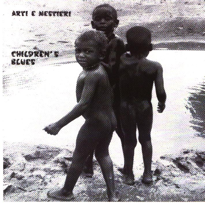 ARTI E MESTIERI - CHILDREN\'S BLUES (CD)